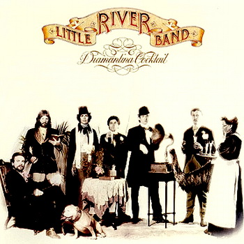 Little River Band - Diamantina Cocktail 1977