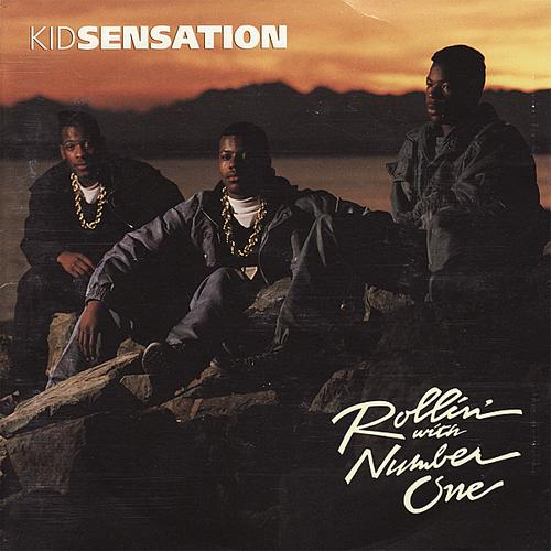 Kid Sensation - Rollin' With Number One (1990)