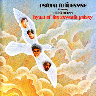 Return to Forever Featuring Chick Corea - Hymn of the Seventh Galaxy 1973