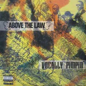 Above The Law-Vocally Pimpin' 1991