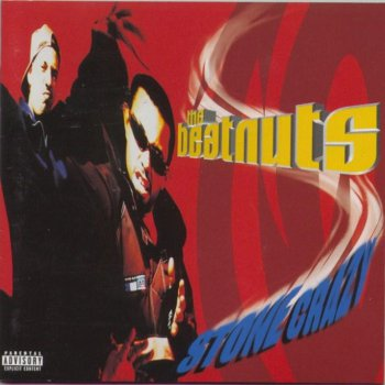 The Beatnuts-Stone Crazy 1997