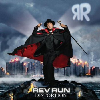 Rev Run-Distortion 2005