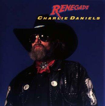 Charlie Daniels - Renegade (Japan Edition) (1991)