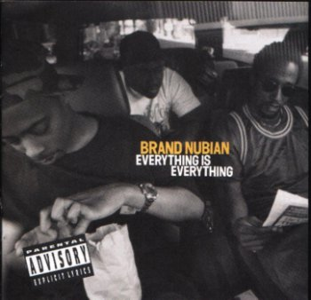 Brand Nubian-Everything Is Everything 1994