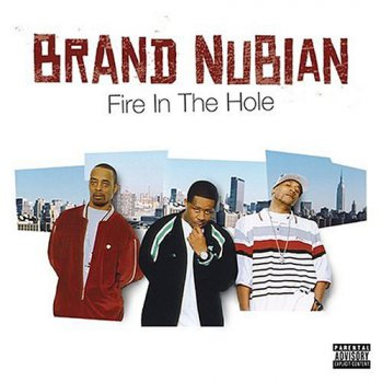 Brand Nubian-Fire In The Hole 2004