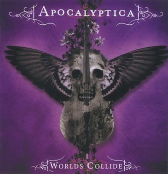 Apocalyptica - Worlds Collide (2007)