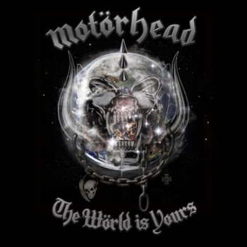 Motorhead  - The World Is Yours 2011