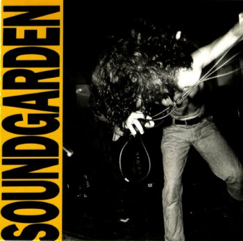 Soundgarden - Louder Than Love (1989)