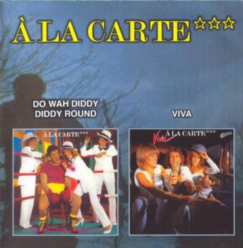 A La Carte-Do Wah Diddy Diddy Round 1980/Viva 1981