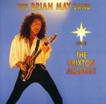 The Brian May Band - Live At Brixton Academy