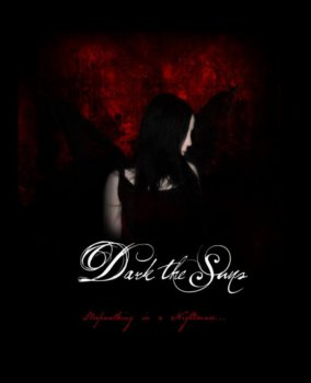 Dark the Suns - Sleepwalking in a Nightmare 2010