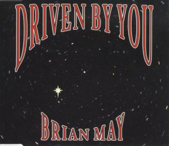 Brian May - Driven By You [Single]