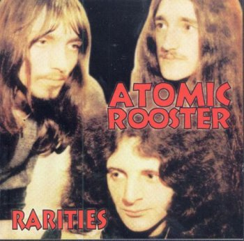Atomic Rooster - Rarities (2000)