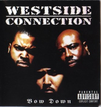 Westside Connection-Bow Down 1996