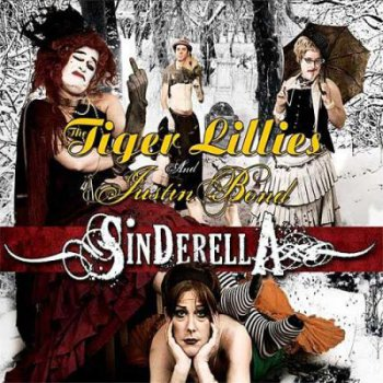 The Tiger Lillies – Sinderella [2CD] (2009)