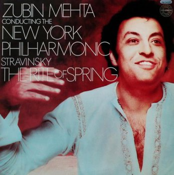 New York Philharmonic / Zubin Mehta conductor - Stravinsky: The Rite Of Spring (CBS Records US LP VinylRip 24/96) 1978