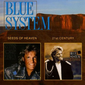 Blue System - Seeds Of Heaven - 21st Century (2000)
