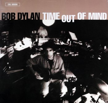 Bob Dylan - Time Out Of Mind (2LP Set Columbia Records US Original VinylRip 24/96) 1997