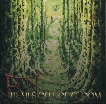 Fen - Trails Out of Gloom (2010)