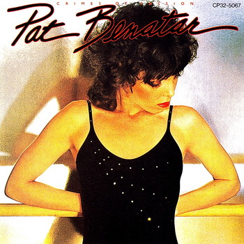 Pat Benatar - Crimes of Passion 1980 (Japan 1st Press CP32-5067 Black Triangle)