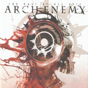 Arch Enemy - The Root of All Evil (Compilation) [Limited Edition] 2009