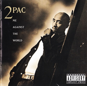 2Pac-Me Against The World [Japan] 1995