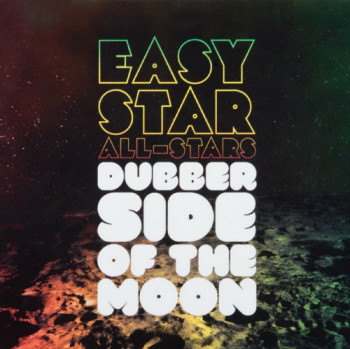 Easy Star All-Stars - Dubber Side of the Moon (2010)