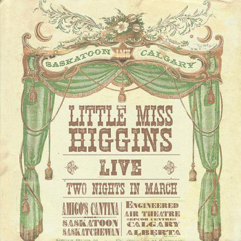 Little Miss Higgins - Live (2009)