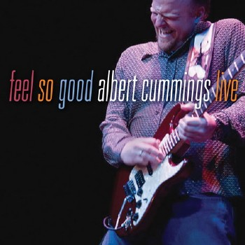 Albert Cummings - Feel So Good (Live) (2008)