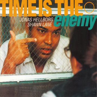 Jonas Hellborg & Shawn Line - Time Is the Enemy (1996)