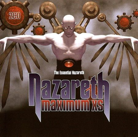 Nazareth - Maximum XS: The Essential Nazareth [2CD] (2004)