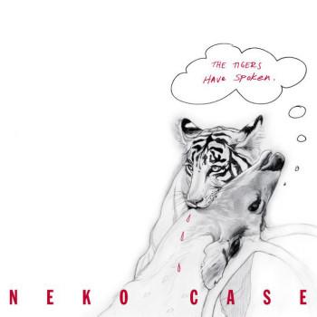 Neko Case - The Tigers Have Spoken (2004)