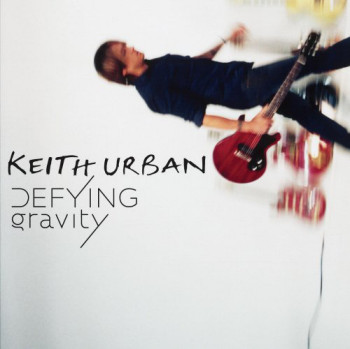 Keith Urban - Defying Gravity (2009)
