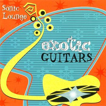 Exotic Guitars - Sonic Lounge (2000) Lossless