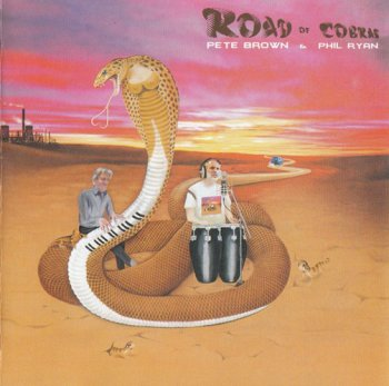 Pete Brown and Phil Ryan - Road of Cobras (2010)