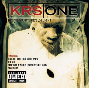 KRS-One-Best Of Rapture's Delight 2003