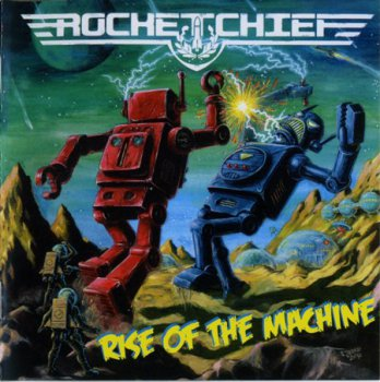 Rocketchief - Rise Of The Machine (2010)