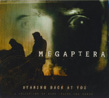 Megaptera - Staring Back At You (2007)