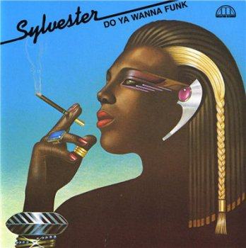 SYLVESTER - Do Ya Wanna Funk (1983,reissue 1992)