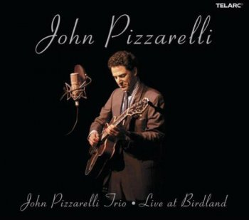 John Pizzarelli - Live at Birdland [2CD] (2003)