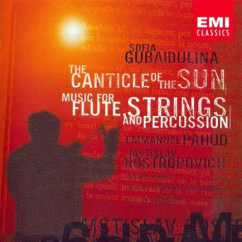 Gubaidulina – Canticle Of The Sun etc. [Pahud, Rostropovich, Numajiri] (2001)