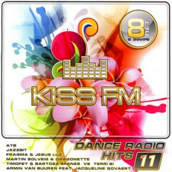 VA - Kiss FM Dance Radio Hits 11 (2010)