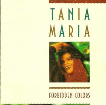 Tania Maria — Forbidden Colors