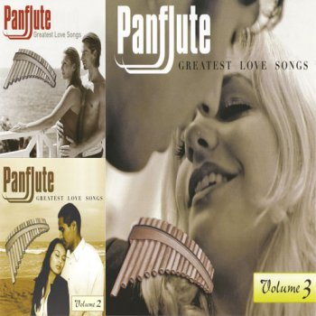 VA - Panflute - Greatest Love Songs (2006-2007, FLAC)