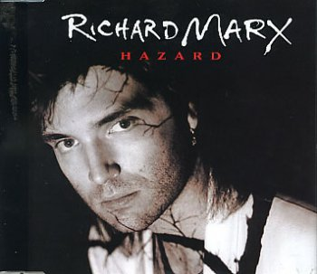 Richard Marx - Hazard (Single) (1991)