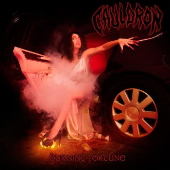 Cauldron - Burning Fortune (2011)