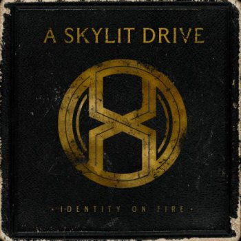 A Skylit Drive - Identity On Fire (2011)