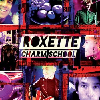 Roxette - Charm School (Deluxe Edition) - (2011, FLAC)