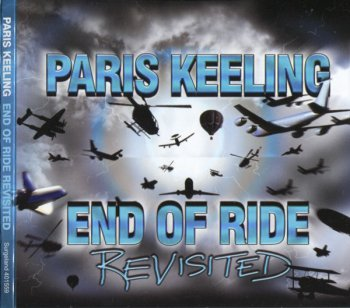 Paris Keeling - End of Ride Revisited (2009)