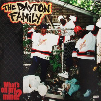 The Dayton Family-What's On My Mind 1995